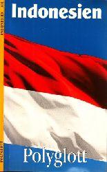 Autorengruppe;  Polyglott-Reiseführer Indonesien Mit 13 Illustrationen sowie 9 Plänen und Karten