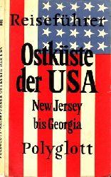 Autorengruppe; Polyglott-Reiseführer Ostküste der USA: New Jersey bis Georgia Mit 17 Illustrationen sowie 10 Plänen und Karten 1.  Auflage