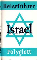 Autorengruppe; Polyglott-Reiseführer Israel Mit 46 Illustrationen sowie 40 Plänen und Karten 20.  Auflage