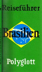 Autorengruppe;  Polyglott-Reiseführer Brasilien Mit 11 Illustrationen sowie 13 Plänen und Karten