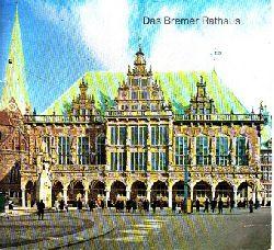 Adamietz, Horst; Das Bremer Rathaus 2. Auflage