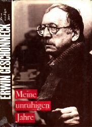 Agde, Günter;  Erwin Geschonneck - Meine unruhigen Jahre