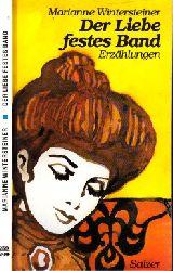 Wintersteiner, Marianne; Der Liebe festes Band SALZERS KLEINE REIHE 259/260
