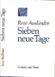 Ausländer, Rose; Sieben neue Tage - Gedichte und Prosa 1. Auflage