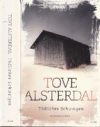 Alsterdal, Tove; Tödliches Schweigen - Kriminalroman
