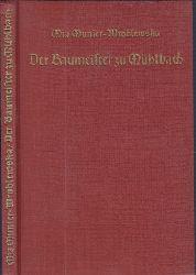 Munier-Wroblewski, Mia;  Der Baumeister zu Mühlbach