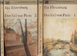 Ehrenburg, Ilja und Ingeborg Schröder; Der Fall von Paris Band 1 + 2 2 Büchwer 1. Auflage