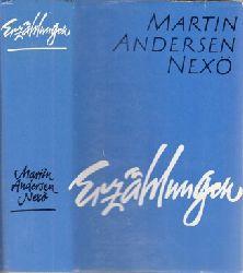 Nexö, Martin Andersen; Erzählungen Aus dem Dänischen übersetzt Auswahl und Nachwort von Erika Kosmalla 2. Auflage