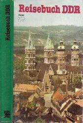 Benad, Martin und Bruno Benthin; Reisebuch DDR Mit 213 Farbbildern, 17 Stadtplänen, 23 Lageplänen und 8 DDR-Übersichten. 3. Auflage