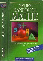 Autorengruppe;  Neues Handbuch Mathe