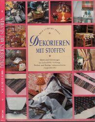 Küpper, Barbara; Dekorieren mit Stoffen - Ideen und Anleitungen für farbenfrohe Vorhänge, Decken und Bezüge, Lampenschirme, Puppenkleider