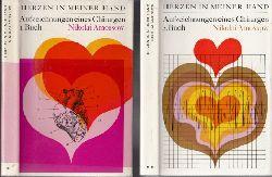 Amossow, Nikolai; Herzen in meiner Hand - Aufzeichnungen eines Chirurgen erstes und zweites Buch 2 Bücher 1. und 4. Auflage