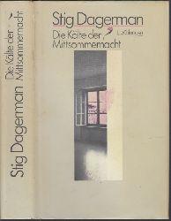 Dagerman, Stig; Die Kälte der Mittsommernacht 1. Auflage