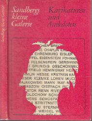 Müller- Hegemann, Ludwig Richard;  Karikaturen und Anekdoten - 99 bekannte Köpfe mit Anekdoten versehen Sandbergs kleine Galerie