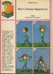 Heller, Ingrid; Mein kleines Regenbuch - Verse, Rätsel und Basteleien 3. Auflage