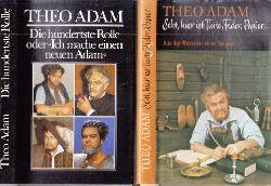 """Adam, Theo und Hans-Peter Müller;  Seht, hier ist Tinte, Feder, Papier ... - Aus der Werkstatt eines Sängers + Die hundertste Rolle oder """"Ich mache einen neuen Adam"""" - Sängerwerkstatt II 2 Bücher"""