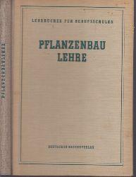 Böttcher, Hellmut; Pflanzenbaulehre Lehrbücher für die Berufsausbildung 4., überarbeitete Auflage