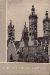 Löffler, Fritz; Der Dom zu Naumburg - Das christliche Denkmal Heft 28/29 1.-15. Tausend