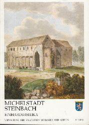 Ludwig, Thomas; Michelstadt-Steinbach Einhardbasilika - Amtlicher Führer 1. Auflage