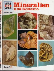 Hähnel, Walter; Was ist Was - Band 45: Mineralien und Gesteine Illustriert von Anne-Lies Ihnne - Fotos von Walter Hähnel
