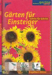 Kötter, Engelbert; Gärten für Einsteiger - Schritt für Schritt Mit 22 Farbfotos, 241 Farbzeichnungen