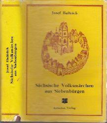 Haltrich, Josef und Hanni Markel;  Sächsische Volksmärchen aus Siebenbürgen