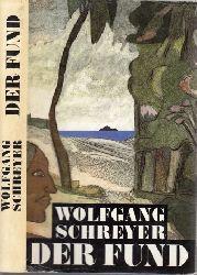 Schreyer, Wolfgang; Der Fund oder Die Abenteuer des Uwe Reuss 1. Auflage