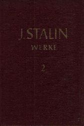 Stalin, J.W.;  J. W. Stalin Band 2, Band 5, Band 6 Band 2: 1907-1913 -  Band 5: 1921 bis 1923 -  Band 6: 1924