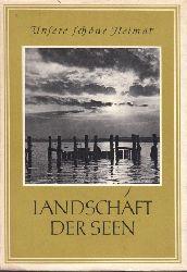 Hartsch, Inge; Landschaft der Seen - Unsere schöne Heimat