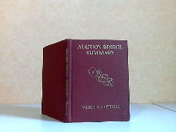 Whitehead, Wilbur C.; Auction Bridge Summary - The principles of bidding and play for beginners and advanced the auction Bridge überarbeitete Edition, 9. Druck