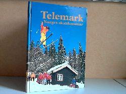 Autorengruppe; Telemark - Norges skattkammer