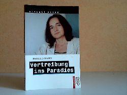 Dahn, Daniela; Vertreibung ins Paradies - Unzeitgemäße Texte zur Zeit Originalausgabe
