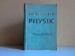 Henckel, Paul; Lehrbuch der Physik für die Oberschule Teil II A: Kursunterricht 11.Schuljahr Mit 186 Abbildungen Dritte, durchgesehene Auflage