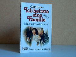 Flatow, Curth; Ich heirate eine Familie - Band 3: Schumanns Winterreise Roman nach der Fernsehserie