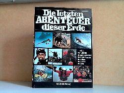 Thielicke, Wolfgang und Petra Apfel;  Die letzten Abenteuer dieser Erde