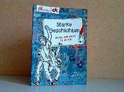 Grothenn, Heinz; Starke Geschichten - Kinder schreiben für Kinder