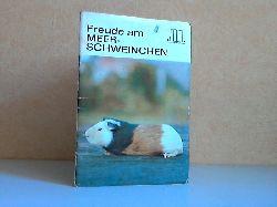Schneider, E.; Freude am Meerschweinchen