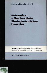 Flatten, G.:  Prävention - Eine bewährte Strategie ärztlichen Handelns / G. Flattern