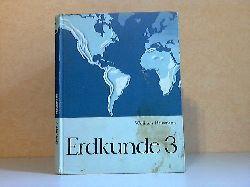 Hausmannn, Wolfram; Erdkunde Band 3: Afrika, Amerika - Die Ozeane der Erde, Erde und Weltall Mit 150 Abbildungen 1. Auflage