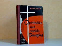 Budde, Heinz; Christentum und soziale Bewegung XIII. Reihe Christentum und Kultur 5. Band
