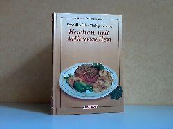 Danner, Alfred; Kochen mit Mikrowellen - Schnell auf denTisch gezaubert