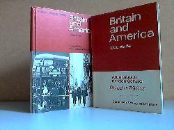 Alpers, Maria, Herbert Voges und Gerhard Weiß;  Britain and America + Britain and America,  Arbeitsbuch für den Schüler - Neue Ausgabe, Oberstufe 2 Bücher