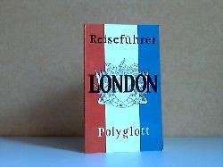 Autorengruppe;  Polyglott-Reiseführer London Mit 31 Illustrationen sowie 42 Plänen und Karten