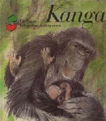 Ullrich, Ursula: Kanga Ein Tag im Leben eines Schimpansen