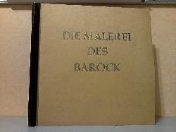Wiemannn, Hermann;  Die Malerei des Barock - Band 11