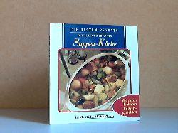 Kastenhuber, Reingard; Die besten Rezepte: Deftiges und Pikantes, Suppen-Küche 1. Auflage