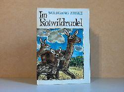 3i6a - Zeiske, Wolfgang; Im Rotwildrudel 1. Auflage