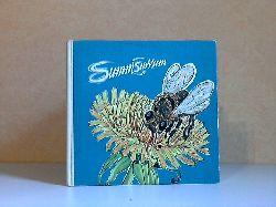 Hoffmann, Traudel;  Summsurrum - Aus dem Leben einer Honigbiene