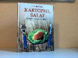 Matkowitz, Hans Peter; Kartoffelsalat - 50 fantasievolle Kreationen