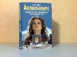 Hopkins, Cathy;  Aromatherapie - Gesundheit und Wohlbefinden durch heilende Öle